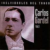 Play & Download Inolvidables del tango vol.1 by Carlos Gardel | Napster