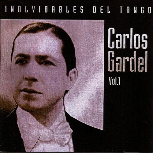Play & Download Inolvidables del tango vol.1 by Carlos Gardel | Napster