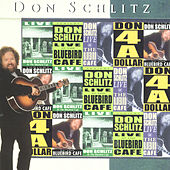 Don Schlitz Live At The Bluebird Café by Don Schlitz
