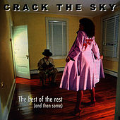 Play & Download The Best Of The Rest (And Then Some) by Crack The Sky | Napster