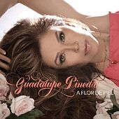 Play & Download A Flor De Piel by Guadalupe Pineda | Napster