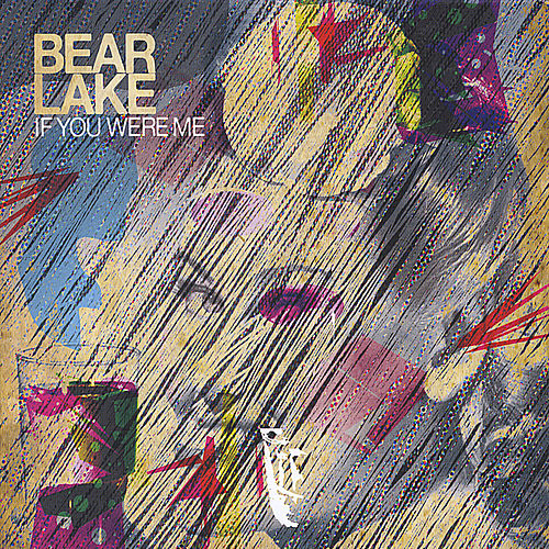 If You Were Me by Bear Lake