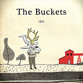 Play & Download The Buckets (EP) by Buckets | Napster
