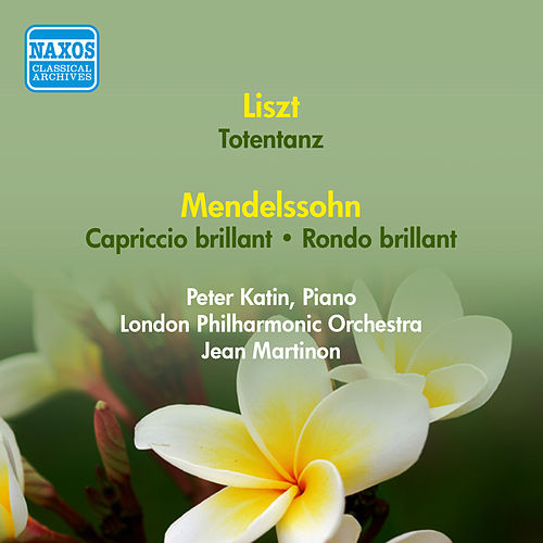 Play & Download Liszt, F.: Totentanz / Mendelssohn, F.: Capriccio Brillant / Rondo Brillant (Katin, London Philharmonic, Martinon) (1954) by Jean Martinon | Napster