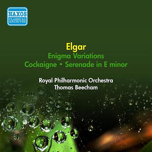 Play & Download Elgar, E.: Enigma Variations / Cockaigne / Serenade in E Minor (Royal Philharmonic, Beecham) (1954) by Thomas Beecham | Napster
