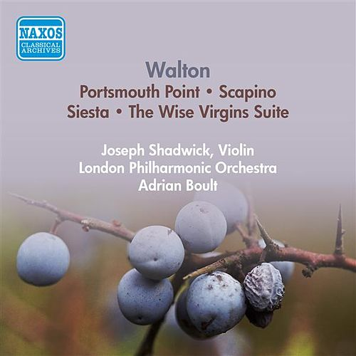 Walton, W.: Portsmouth Point / Scapino / Siesta / The Wise Virgins Suite (London Philharmonic, Boult) (1954) by Adrian Boult