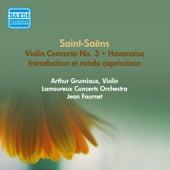 Play & Download Saint-Saens, C.: Violin Concerto No. 3 / Introduction Et Rondo Capriccioso / Havanaise (Grumiaux, Fournet) (1957) by Arthur Grumiaux | Napster
