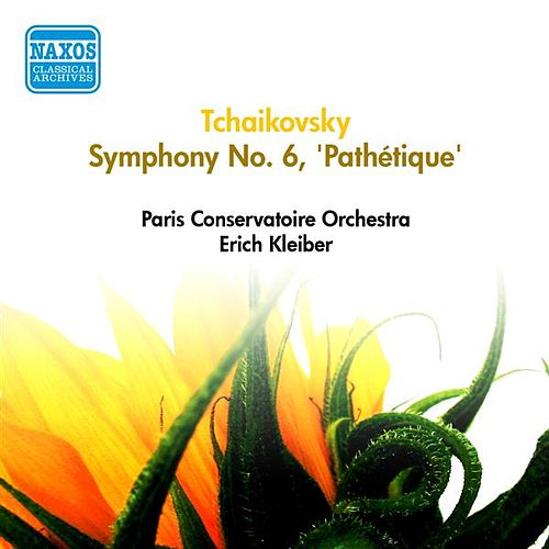 Tchaikovsky, P.I.: Symphony No. 6, 'Pathetique' (Paris Conservatoire Orchestra, E. Kleiber) (1953) by Erich Kleiber