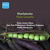 Play & Download Khachaturian, A.I.: Piano Concerto (Levant, New York Philharmonic Symphony, Mitropoulos) (1950) by Dimitri Mitropoulos | Napster