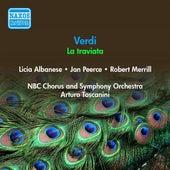 Verdi, G.: Traviata (La) (Albanese, Peerce, Merrill, Toscanini) (1946) by Licia Albanese
