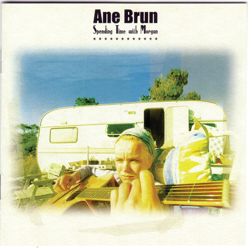 Spending Time With Morgan by Ane Brun