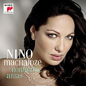 Play & Download Romantic Arias by Nino Machaidze | Napster