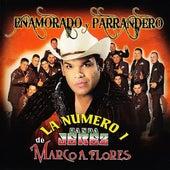 Play & Download Enamorado y Parrandero by La Número 1 Banda Jerez de Marco A. Flores   Napster