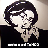 Play & Download Mujeres del tango by Various Artists | Napster