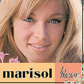 Play & Download Marisol, Lo Mejor by Marisol | Napster