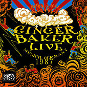 Play & Download Live In Munich Germany 1987 by Ginger Baker | Napster