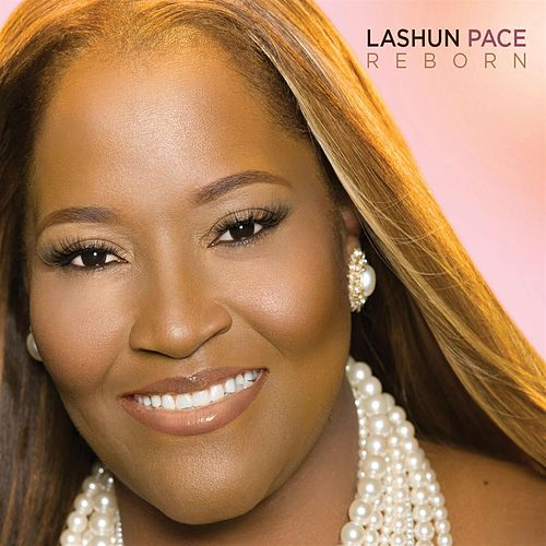 Play & Download Reborn by LaShun Pace | Napster