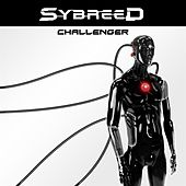 Challenger Ep by Sybreed