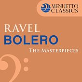 Play & Download The Masterpieces - Ravel: Bolero by Minnesota Orchestra | Napster