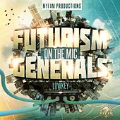 Play & Download Futurism - Generals On the Mic by Various Artists | Napster