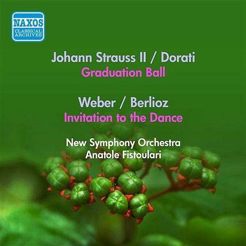 Strauss Ii, J.: Graduation Ball (Arr. A. Dorati) / Weber, C.: Invitation To the Dance (Arr. Berlioz) (Fistoulari) (1953) by Anatole Fistoulari