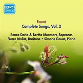 Play & Download Faure, G.: Songs (Complete), Vol. 2 - Opp. 10, 18, 21, 27, 39, 43, 46, 51 (Doria, Monmart, Mollet) (1955) by Various Artists | Napster