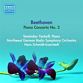 Play & Download Beethoven, L. Van: Piano Concerto No. 3 (Yankoff, Northwest German Radio Symphony, Schmidt-Isserstedt) (1956) by Hans Schmidt-Isserstedt | Napster