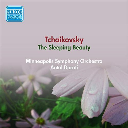 Play & Download Tchaikovsky, P.I.: Sleeping Beauty (The) (Minneapolis Symphony, A. Dorati) (1955) by Antal Dorati | Napster