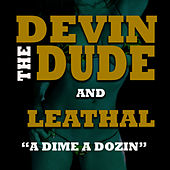 Play & Download A Dime A Dozen by Devin The Dude | Napster