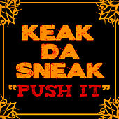 Play & Download Push It by Keak Da Sneak | Napster