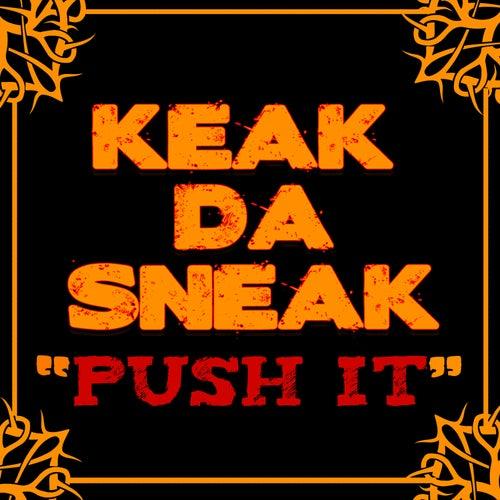Play & Download Push It by Keak Da Sneak | Napster