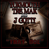 Play & Download That Doe by Yukmouth | Napster
