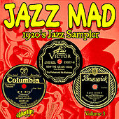 Play & Download Jazz Mad Vol. 3: 1920s Jazz Sampler by Various Artists | Napster