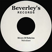 Rivers of Babylon by The Melodians