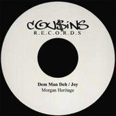 Dem Man Deh / Joy  DISCO 45 by Morgan Heritage