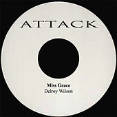 Play & Download Miss Grace by Delroy Wilson | Napster