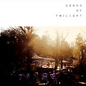 Play & Download Songs of Twilight by Various Artists | Napster