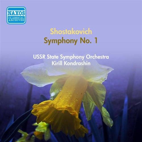 Play & Download Shostakovich, D.: Symphony No. 1 (Ussr State Symphony, Kondrashin) (1951) by Kirill Kondrashin | Napster