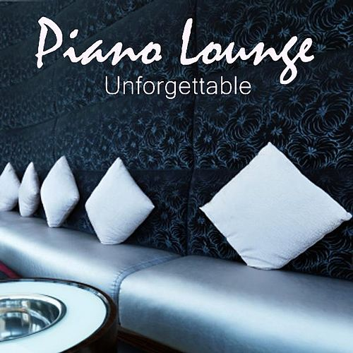Play & Download Piano Lounge Music - Unforgettable by Lounge Music | Napster