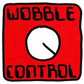 Play & Download Wobble Control by Mr. Scruff | Napster
