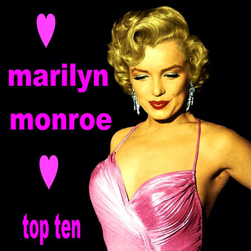 Play & Download Marilyn Monroe Top Ten by Marilyn Monroe | Napster