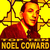 Noel Coward Top Ten by Noel Coward