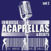 InHouse Acappella's + Beats (Volume 2) by Various Artists