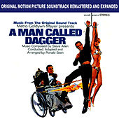 Original Motion Picture Soundtrack: A Man Called Dagger  - Expanded by Steve Allen