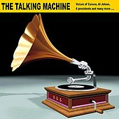 Play & Download The Talking Machine by Various Artists | Napster