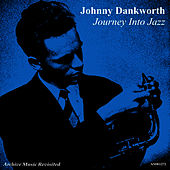 Play & Download Journey Into Jazz by Johnny Dankworth | Napster