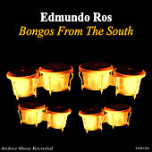 Play & Download Bongos from the South by Edmundo Ros (1) | Napster