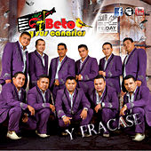 Play & Download Y Fracasé by Beto Y Sus Canarios | Napster