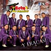 Y Fracasé by Beto Y Sus Canarios