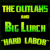 Play & Download Hard Labor by Big Lurch | Napster